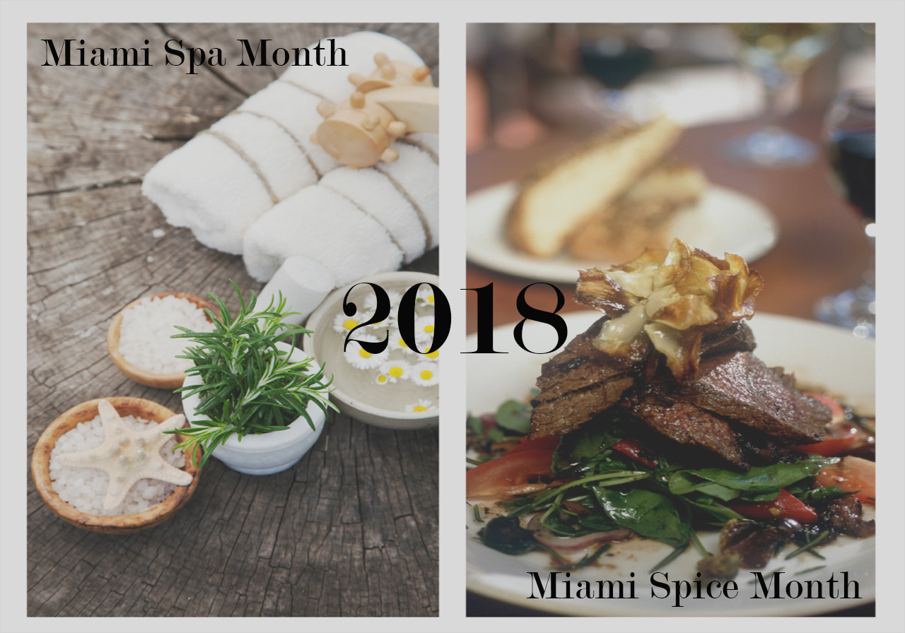 2018 Miami Spa Month & Miami Spice Month