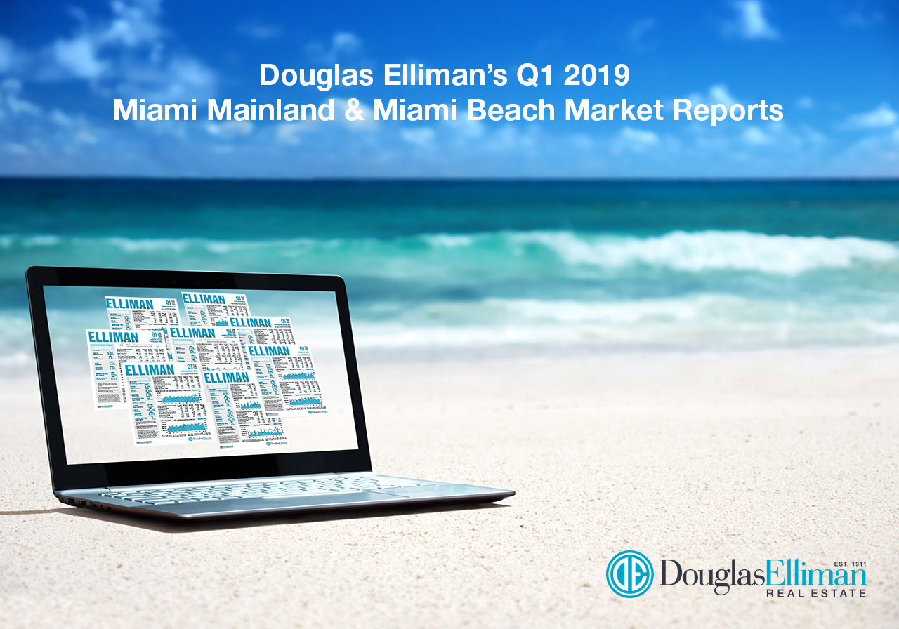 Douglas Elliman's Q1 2019 Miami Mainland and Miami Beach Market